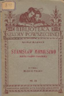 Stanisław Moniuszko : król pieśni polskiej