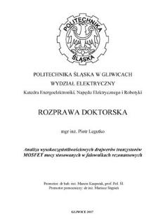 Recenzja rozprawy doktorskiej mgra inż. Piotra Legutko pt. Analiza wysokoczęstotliwościowych drajwerów tranzystorów MOSFET mocy stosowanych w falownikach rezonansowych