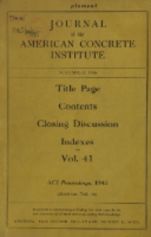 Journal of the American Concrete Institute, Vol. 16, Title page, contents, closing discussion, indexes for Vol. 41