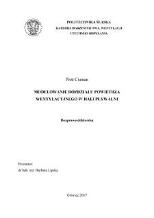 Recenzja rozprawy doktorskiej mgra inż. Piotra Ciumana pt. Modelowanie rozdziału powietrza wentylacyjnego w hali pływalni