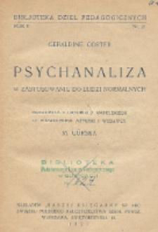 Psychanaliza : w zastosowaniu do ludzi normalnych