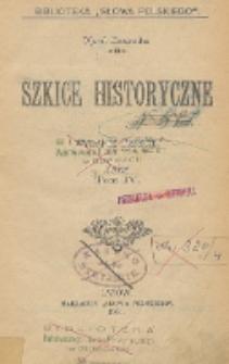 Szkice historyczne, T. 4