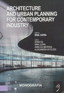 Architecture and urban planning for contemporary industry