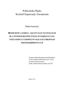 Recenzja rozprawy doktorskiej mgr Marty Juszczyk pt. Rozbudowa modelu akceptacji technologii dla potrzeb bezpiecznego wykorzystania tożsamości cyfrowej w małych i średnich przedsiębiorstwach
