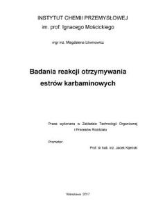 Recenzja rozprawy doktorskiej mgr inż. Magdaleny Litwinowicz pt. Badania reakcji otrzymywania estrów karbaminowych