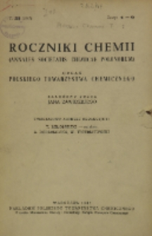 Roczniki Chemii : organ Polskiego Towarzystwa Chemicznego, T. 21, Z. 4-6