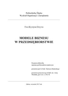 Recenzja rozprawy doktorskiej mgr inż. Ewy Krystyny Grzywy pt. Modele biznesu w przedsiębiorstwie