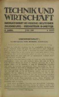 Technik und Wirtschaft : Monatsschrift des Vereines Deutscher Ingenieure, Jg. 12, H. 6