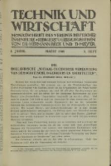 Technik und Wirtschaft : Monatsschrift des Vereines Deutscher Ingenieure, Jg. 1, H. 3