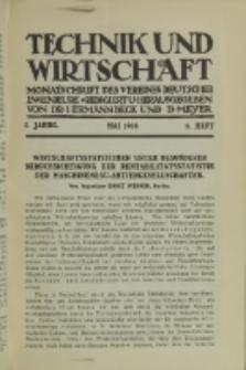 Technik und Wirtschaft : Monatsschrift des Vereines Deutscher Ingenieure, Jg. 1, H. 5