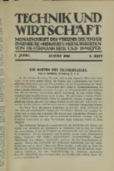 Technik und Wirtschaft : Monatsschrift des Vereines Deutscher Ingenieure, Jg. 1, H. 8