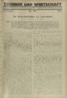 Technik und Wirtschaft : Monatsschrift des Vereines Deutscher Ingenieure, Jg. 21, H. 4