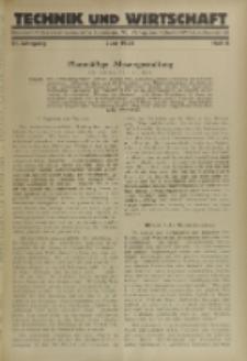 Technik und Wirtschaft : Monatsschrift des Vereines Deutscher Ingenieure, Jg. 21, H. 6