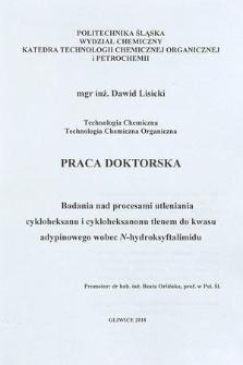 Recenzja rozprawy doktorskiej mgra inż. Dawida Lisickiego pt. Badania nad procesami utleniania cykloheksanu i cykloheksanonu tlenem do kwasu adypinowego wobec N-hydroksyftalimidu