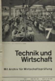 Technik und Wirtschaft : Monatsschrift des Vereines Deutscher Ingenieure, Jg. 26, H. 7