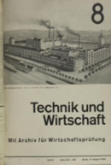 Technik und Wirtschaft : Monatsschrift des Vereines Deutscher Ingenieure, Jg. 26, H. 8