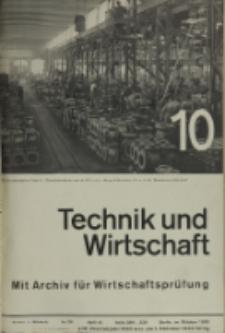 Technik und Wirtschaft : Monatsschrift des Vereines Deutscher Ingenieure, Jg. 26, H. 10