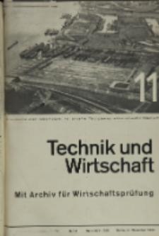 Technik und Wirtschaft : Monatsschrift des Vereines Deutscher Ingenieure, Jg. 26, H. 11