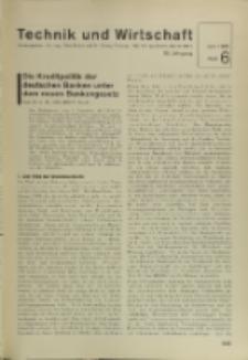 Technik und Wirtschaft : Monatsschrift des Vereines Deutscher Ingenieure, Jg. 28, H. 6