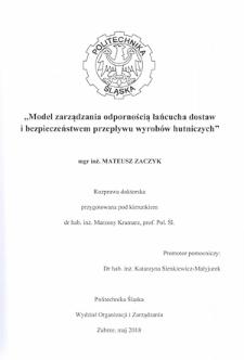 Model zarządzania odpornością łańcucha dostaw i bezpieczeństwem przepływu wyrobów hutniczych