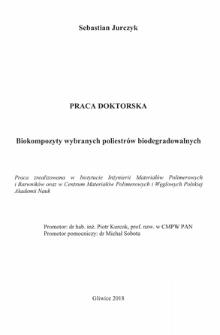 Recenzja rozprawy doktorskiej mgra Sebastiana Jurczyka pt. Biokompozyty wybranych poliestrów biodegradowalnych
