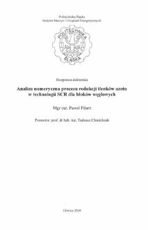Recenzja rozprawy doktorskiej mgra inż. Pawła Pilarza pt. Analiza numeryczna procesu redukcji tlenków azotu w technologii SCR dla bloków węglowych