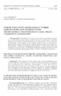 Dobór warunków eksploatacji turbin parowych do aktualnego stanu technicznego, planowanego czasu pracy i zadanych ograniczeń