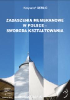 Zadaszenia membranowe w Polsce - swoboda kształtowania