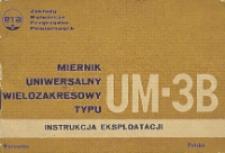 Miernik uniwersalny wielozadaniowy typu UM-3B : instrukcja eksploatacji