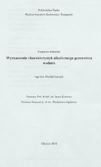 Recenzja rozprawy doktorskiej mgra inż. Michała Jurczyka pt. Wyznaczenie charakterystyk alkalicznego generatora wodoru