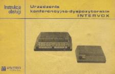 Urządzenie konferencyjno-dyspozytorskie Intervox : instrukcja obsługi