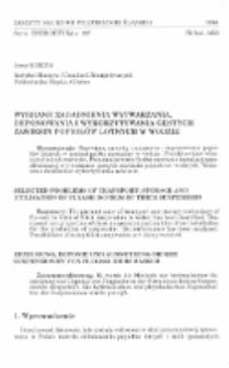 Wybrane zagadnienia wytwarzania, deponowania i wykorzystywania gęstych zawiesin popiołów lotnych w wodzie