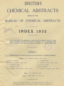 British Chemical Abstracts. Index 1932. List of Patents Abstracted. Journals from which abstracts are made. Abstracts A and B