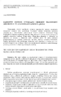 Elementy systemu integracji środków transportu miejskiego w aglomeracji górnośląskiej