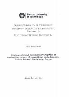 Experimental and numerical investigation of combustion process of conventional and alternative fuels in Internal Combustion Engine