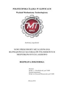 Recenzja rozprawy doktorskiej mgra inż. Bartłomieja Jagodzińskiego pt. Nowe prekursory metalizowalnia bezprądowego materiałów polimerowych modyfikowanych laserowo