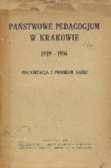 Państwowe Pedagogjum w Krakowie 1919-1936 : Organizacja i program nauki