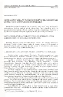 Mechanizmy kreacji wspólnej polityki transportowej po przyjęciu Konstytucji Europejskiej