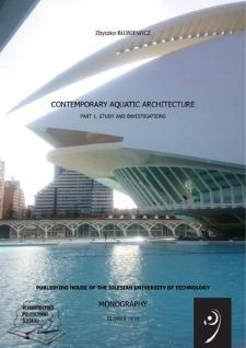 Contemporary aquatic architecture. Part 1, Study and investigations