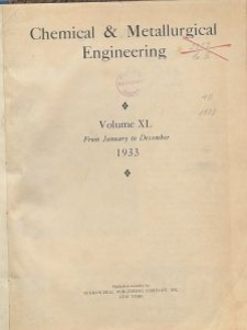 Chemical & Metallurgical Engineering, Vol. 40, General Alphabetical Index
