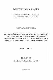 Recenzja rozprawy doktorskiej mgr inż. Kamili Kuzia pt. Ocena możliwości wykorzystania laserowego skaningu lotniczego do monitorowania przemieszczeń pionowych terenu na obszarach objętych wpływami eksploatacji górniczej