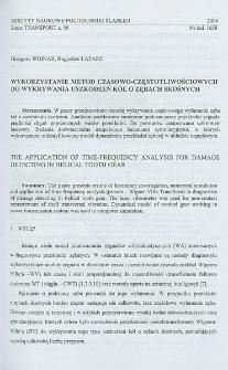 Wykorzystanie metod czasowo-częstotliwościowych do wykrywania uszkodzeń kół o zębach skośnych