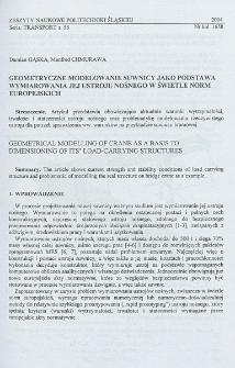 Geometryczne modelowanie suwnicy jako podstawa wymiarowania jej ustroju nośnego w świetle norm europejskich