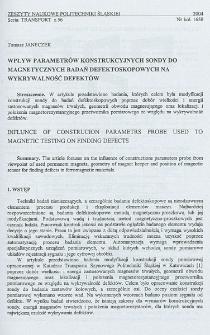 Wpływ parametrów konstrukcyjnych sondy do magnetycznych badań defektoskopowych na wykrywalność defektów