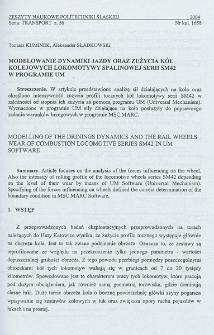 Modelowanie dynamiki jazdy oraz zużycia kół kolejowych lokomotywy spalinowej serii SM42 w programie UM