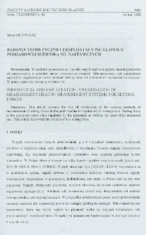 Badania teoretyczne i eksploatacyjne głowicy pomiarowej miernika sił nastawczych
