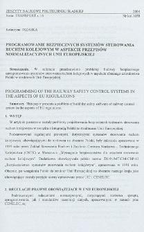 Programowanie bezpiecznych systemów sterowania ruchem kolejowym w aspekcie przepisów normalizacyjnych Unii Europejskiej