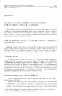 Problematyka kwantyfikacji jakości usług w transporcie - spedycji - logistyce