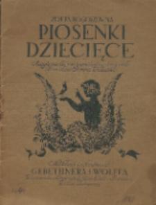 Piosenki dziecięce. [Cz. 1]; muzykę na tle motywów ludowych napisał Stanisław Colonna-Walewski