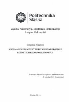 Recenzja rozprawy doktorskiej mgra inż. Sebastiana Porębskiego pt. Wspomaganie diagnozy medycznej na podstawie rozmytych reguł warunkowych